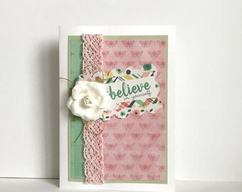 Believe In Yourself Handmade Card