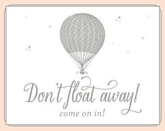 Don't Float Away - 8x10 Door Sign