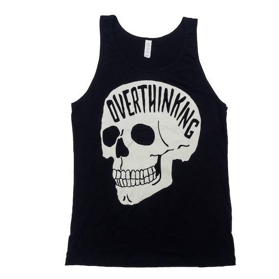 ed173c4258a4 Overthinking Tank Top. Anxiety Skull Shirt. | Etsy