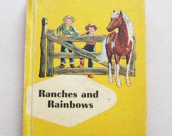 1959 Ranches and Rainbows Vintage School Reader Children Book Ginn Basic Reader
