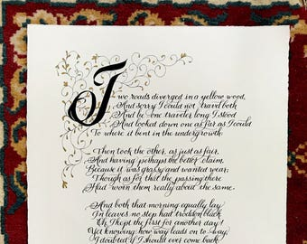 Robert Frost/Original/The Road Not Taken/Made to Order/Calligraphy/Custom Calligraphy/black and gold/By Hand/11x14