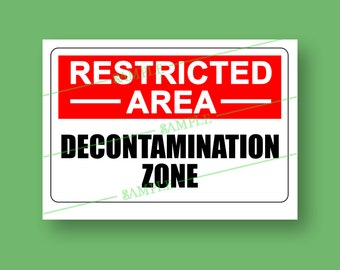 Printable Halloween Sign: RESTRICTED AREA Decontamination Zone