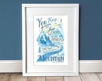 Inspirational Quote Print / Motivational Print / Illustration Print / Wall Art / Winter / Mountain A3 Print