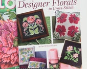 Two Cross Stitch Leaflets of Flowers - Beautiful Cross Stitch Blooms and Designer Florals to Cross Stitch