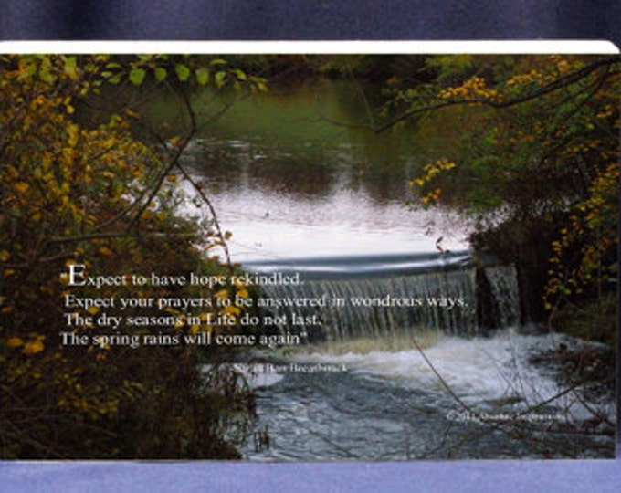 Expect To Have Hope Rekindled Photo With Quote by Sarah Ban Breathnach Unique Gift Plaque Can Stand Alone Or Be Hung