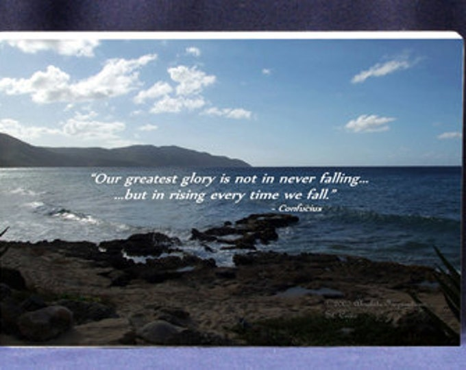 Inspirational Gift Plaque | Confuciuis Quote-Our Greatest Glory Is Not In Never Falling But In Rising Everytime We Fall - Inspiration