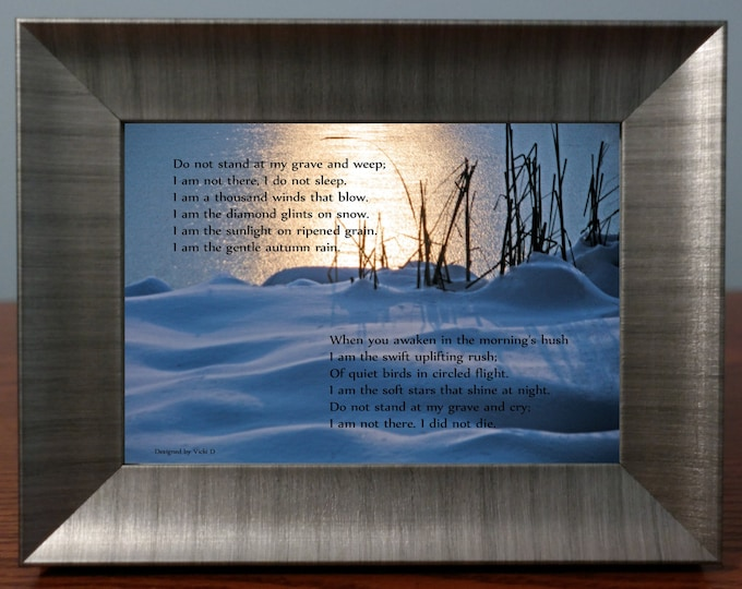 Do Not Stand At My Grave And Weep Sympathy Poem Framed Photo Gift