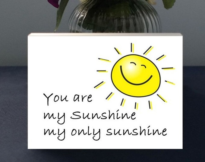 You Are My Sunshine My Only Sunshine Gift Plaques