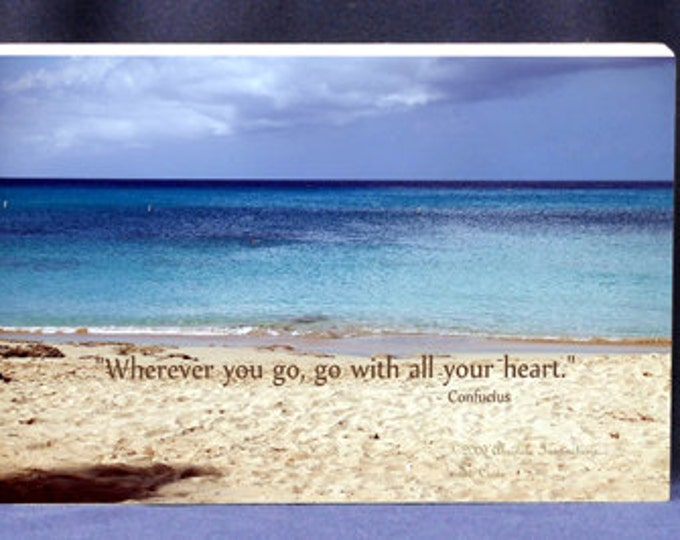 Gift Idea For Graduate | Wherever You Go, Go With All Of Your Heart Photo With Quote Gift Plaque