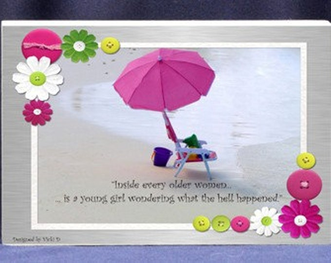 Funny Gift Plaque for Women | Inside Every Older Women