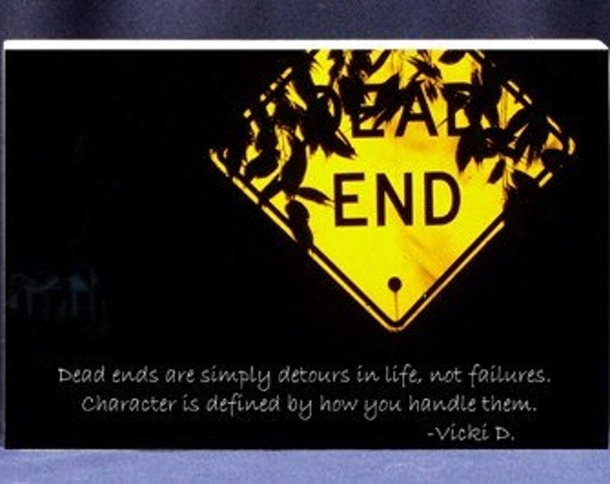 Motivational Gift Plaque Dead Ends Are Simply Detours In Life