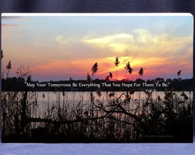 Inspirational Gift Plaque May Your Tomorrows Be Everything You Hope for Them To Be