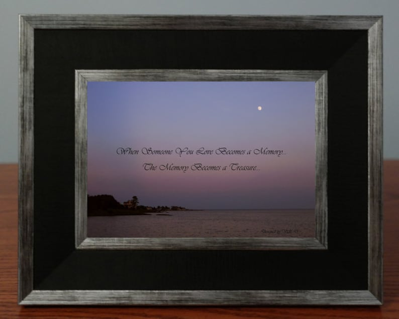 Sympathy Gift  When Someone You Love Becomes A Memory image 0