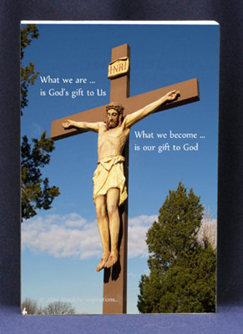 Religious Gift Plaque What We Become Is Our Gift To God image 0