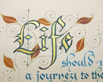 LIFE Quote in Calligraphy - Chocolate & Cocktails