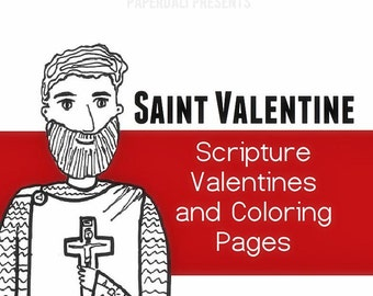St. Valentine: Valentines and Coloring Page [Printable]