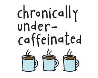Coffee tattoo • Chronically Undercaffeinated temporary tattoo • Love Coffee • SET OF 2 by carolyndraws