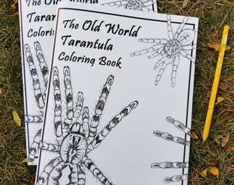 The Old World Tarantula Coloring Book by Laura Airey Le