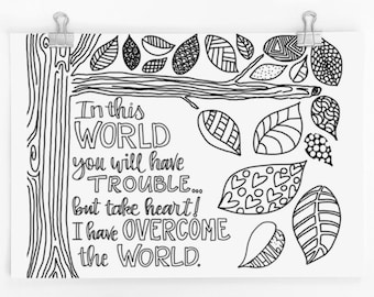 In This World You May Have Trouble - John 16:33 Printable Coloring Page