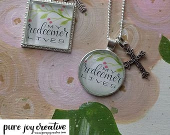 My Redeemer Lives Necklace