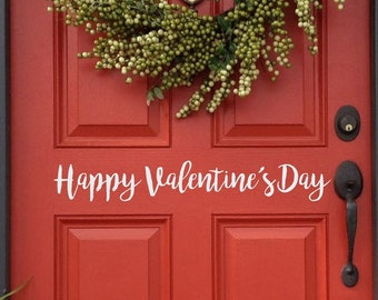 Happy Valentine's Day Door Decal, Happy Valentines Day, Holiday Decor, Holiday Decorations, Front Door Decal, Sticker, Sign