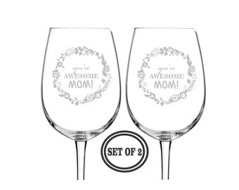 MOM Set of 2 Wine Glasses For Mom, You're Awesome Mom Etched Wine Glasses, Engraved Wine Glasses, Gift for Mom Mothers day gift Gift Grandma