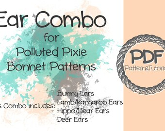 Ear Combo to be used with Polluted Pixie baby Bonnets