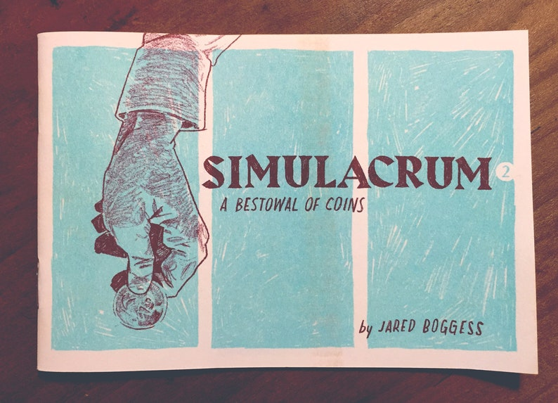 Simulacrum: A Bestowal of Coins risograph zine Single