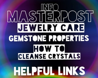 FAQ Info Masterpost Crystals, Gemstones, Care guide, NOT an actual item,  ----Do Not Purchase---- See description for details