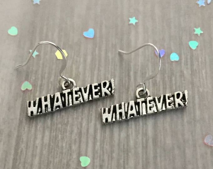 Whatever! Text Earrings, grunge, 90s, sold per pair (leave qty as 1)