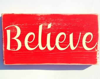 10x6 Believe (Choose Color) Shabby Chic Welcome Sign