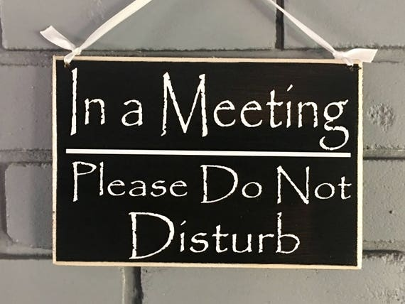 8x6 in a meeting please do not disturb custom wood sign spa etsy