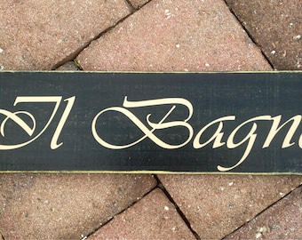 Il Bagno (Choose Color) 14x4 Italian Restroom Rustic Custom Wood Door Sign Plaque