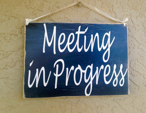 10x8 meeting in progress custom wood sign in session please do etsy