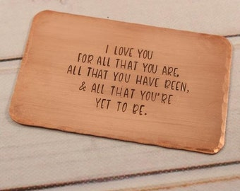 I love you for all that you are.... - card, hand stamped wallet insert, hand stamped credit card - ready to ship