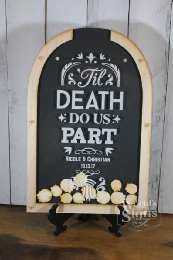 FAST SHIPPING Halloween Guest BookTil Death Do us PartAlternativePersonalizedTombstoneWood ShapesHeart DropTop Drop FrameWedding
