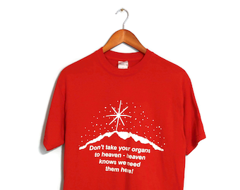 Vintage 1980's T-Shirt Don't Take Your Organs to Heaven Organ Donation Red and White Short Sleeve Crewneck Tshirt Size Medium Tee Shirt TH09
