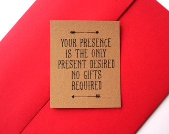 Your Presence is the Only Present Desired: No Gifts Invitation Printed Insert
