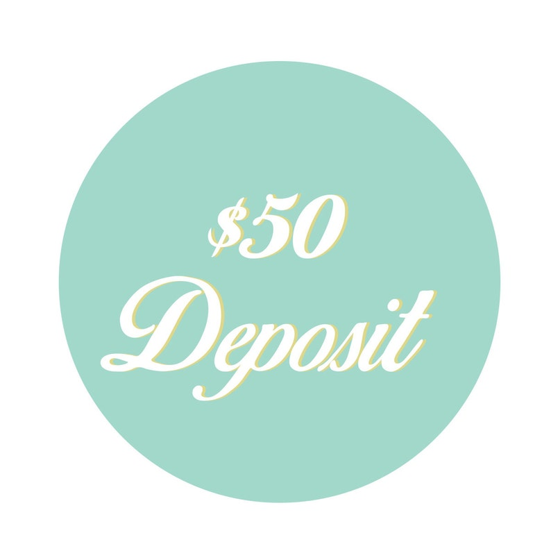 Invitation Deposit : Fifty Dollars image 0