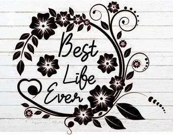 SVG Best Life Ever , Jw Gifts, Best Life Ever,   Jw Org,  Printable JW Gift,   Jw Gift,  Pioneer Gifts JW