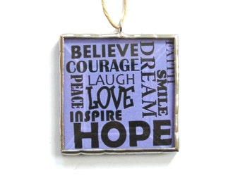 Inspiring words, stained glass ornament, motivational,  purple, positive influence, encouragement, inspirational sign ornament