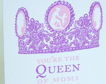 SALE - Letterpress Mother's Day Card - Queen Mom - 60% off