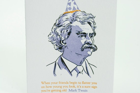 Glücklich Geburtstag Letterpress Karte Mark Twain Zitat