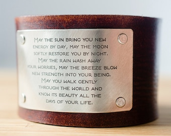 Apache Blessing May the sun bring you new energy by day Custom Text on Wide Distressed Leather Cuff