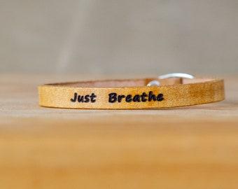 Just breathe- Single Wrap Leather Bracelet