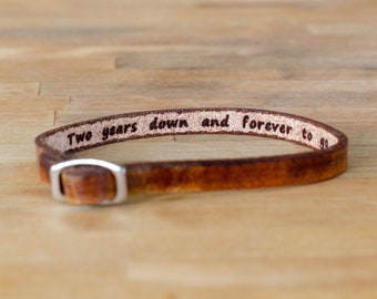 Two years down, forever to go- secret message Leather Bracelet