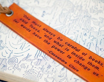 Books have the Power to Change Us - Cassandra Clare - Engraved Leather Bookmark