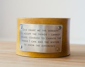 Serenity Prayer God, grant me the serenity  to accept  the things I cannot change Custom Text on Wide Distressed Leather Cuff