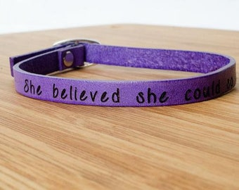 She Believed She Could So She Did - Single Wrap Leather Bracelet