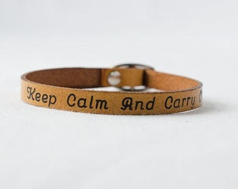 Keep Calm and Carry - Single Wrap Leather Bracelet